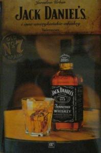 Jack Daniels i inne amerykańskie whiskey - Jarosław Urban