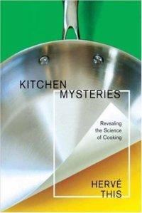 Kitchen Mysteries - Herve This (2007)
