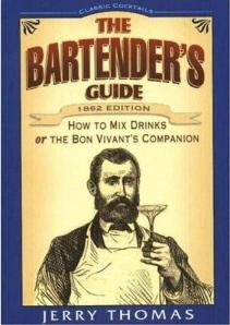 The Bartender's Guide - How to Mix Drinks - Jerry Thomas, 1862
