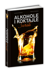 Alkohole i koktajle świata.
